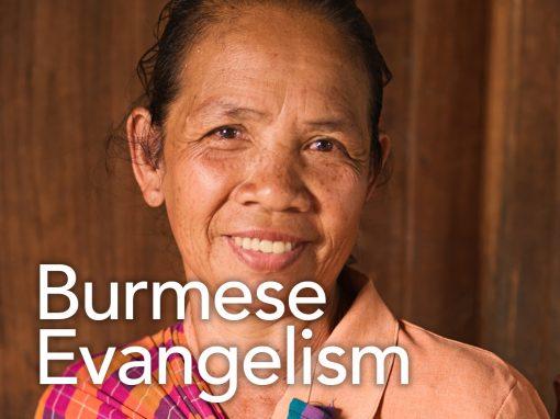 Burmese Evangelism